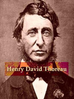 Four HENRY DAVID THOREAU Classics, Volume 2
