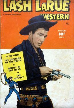 Lash LaRue Western Number 3 Western Comic Book
