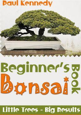 Beginner's Bonsai Book