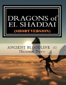 DRAGONS of EL SHADDAI Ancient Bloodline 1 (Short Version)