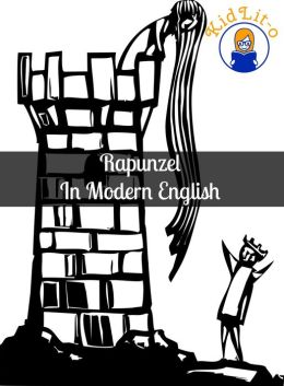 Rapunzel In Modern English (Translated)