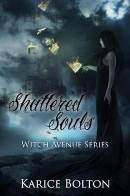 Shattered Souls (Witch Avenue Series #4)