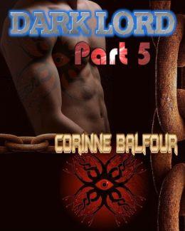 Dark Lord: Part Five