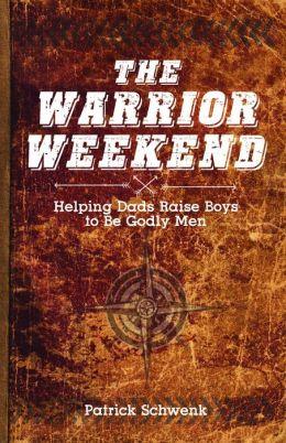 The Warrior Weekend