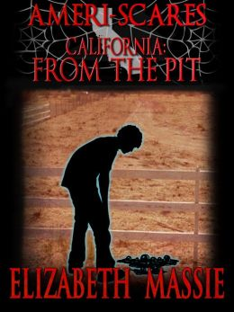 Ameri-scares California: From the Pit