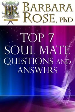 Top 7 Soul Mate Questions and Answers