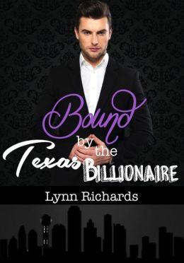 Bound by the Texas Billionaire (BBW Erotica) (BDSM Romance)