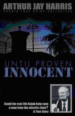 Until Proven Innocent: Could the real-life Kojak help save a man from the electric chair?