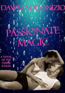 Passionate Magic - A Paranormal Fantasy Romance