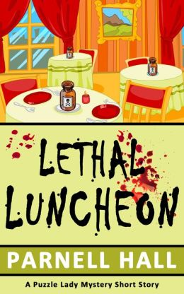 Lethal Luncheon: A Puzzle Lady Mystery Short Story
