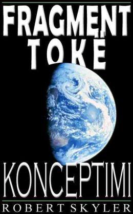 Fragment Tokë - Konceptimi (Albanian Edition)