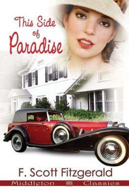 This Side of Paradise (Middleton Classics)