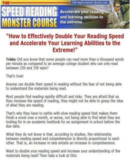 eBook about Speed Reading Monster Course - Simple techniques and methods are all it takes for you to stand above the rest and become extraordinary...