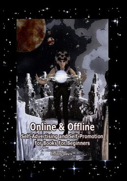 Online and Offline Self-Advertising and Self-Promotion for Books for Beginners