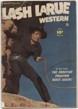 Lash LaRue Number 21 Western Comic Book