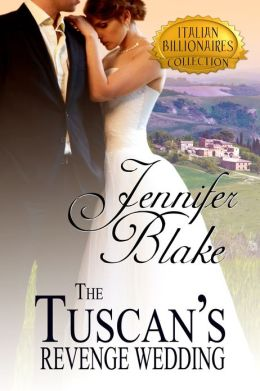 The Tuscan's Revenge Wedding