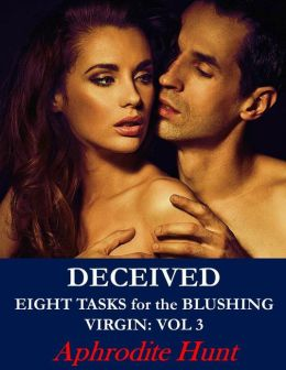Deceived (BDSM Erotic Romance, Alpha Male, Dangerous Love triangle)