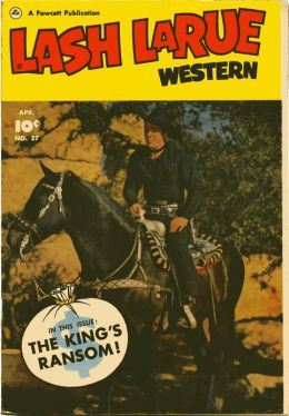 Lash LaRue Number 27 Western Comic Book