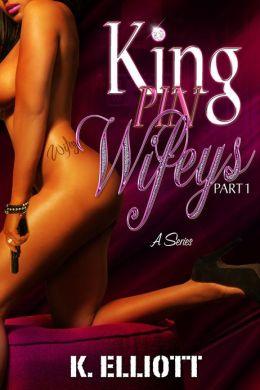 King Pin Wifeys