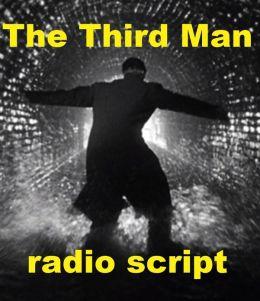The Third Man - Radio Script
