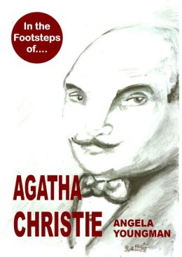 In the Footsteps of Agatha Christie (In the Footsteps of...., #5)