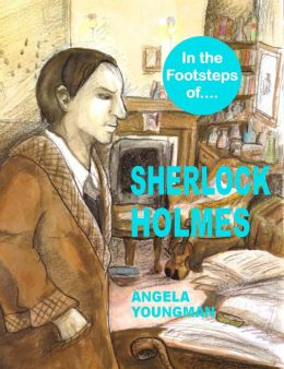 In the Footsteps of Sherlock Holmes (In the Footsteps of...., #3)