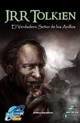 Orbit: JRR Tolkien - The True Lord of the Rings: spanish edition