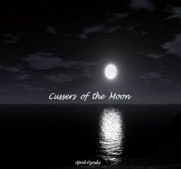 Cussers Of The Moon