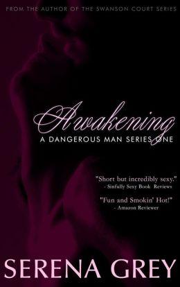 Awakening (A Dangerous Man, #1)