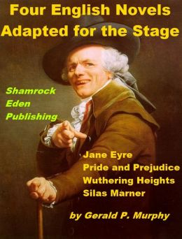 Four English Novels Adapted for the Stage