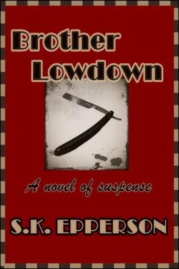Brother Lowdown