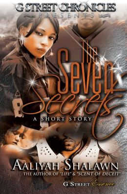 The Seven Secrets (G Street Chronicles Presents)