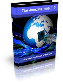 The Amazing Web 3.0 - Unleash The Future Of The Web