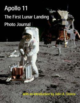 Apollo 11: The First Lunar Landing Photo Journal
