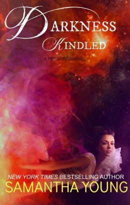 Darkness, Kindled (Fire Spirits #4)