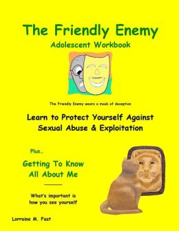 The Friendly Enemy Adolescent Workbook