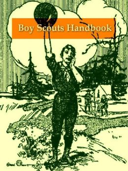 Boy Scout Handbook, The First Edition, 1911