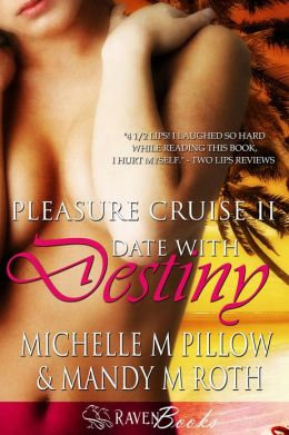 Date with Destiny (Pleasure Cruise 2)