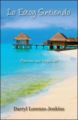 Lo Estoy Sintiendo: Poemas que Inspiran