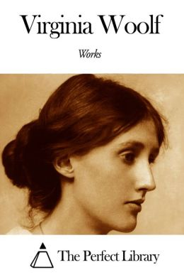 Works of Virginia Woolf