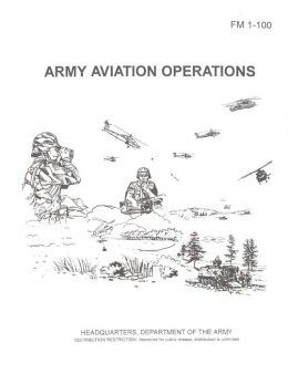 Army Aviation Operations FM 1-100