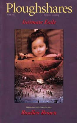 Ploughshares Fall 1994 Guest-Edited by Rosellen Brown
