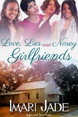 Love, Lies, and Nosey Girlfriends