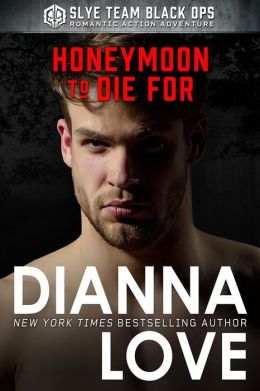 Honeymoon To Die For: Slye Temp book 3