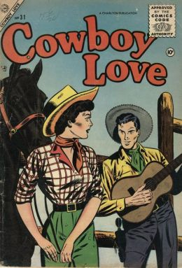 Cowboy Love Number 31 Love Comic Book