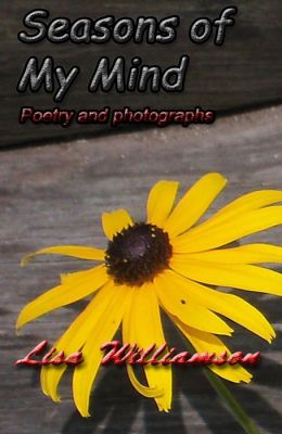 Seasons of my Mind (poetry and photos)