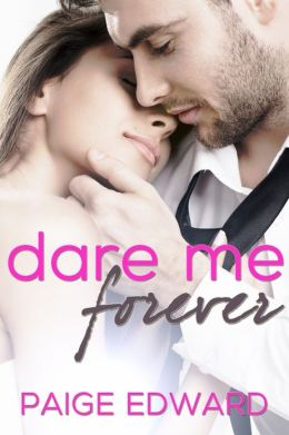 Dare Me Forever (A Solana Beach Book)