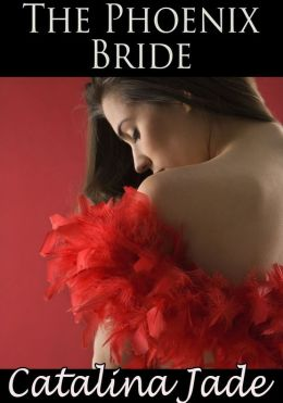 The Phoenix Bride (Rough BDSM Paranormal Erotic Romance)