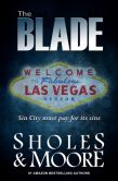 Book Cover Image. Title: The Blade, Author: Lynn Sholes
