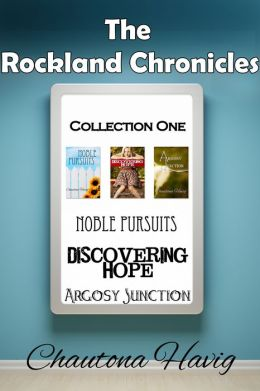 The Rockland Chronicles: Collection One